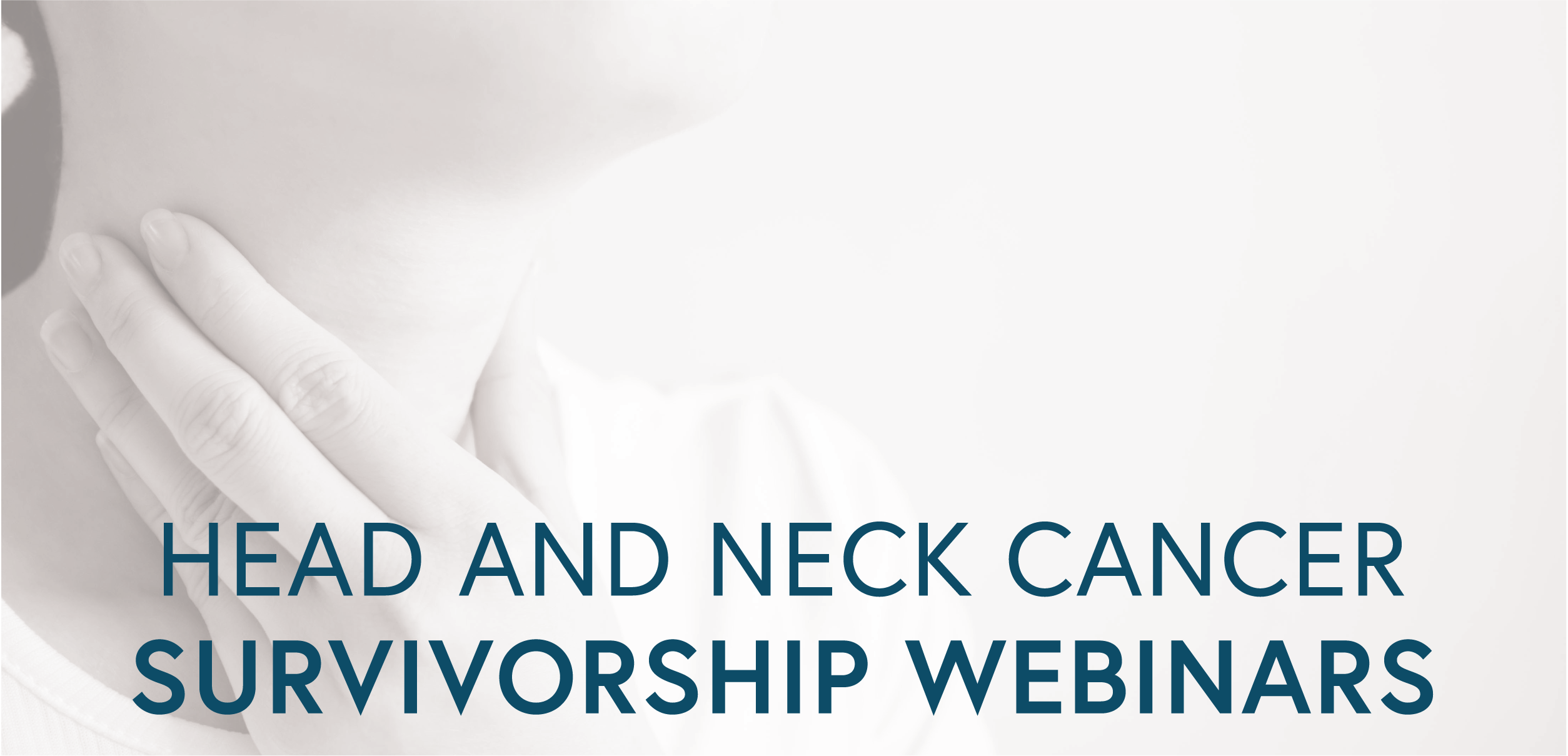 Head and Neck Cancer Survivorship Webinars